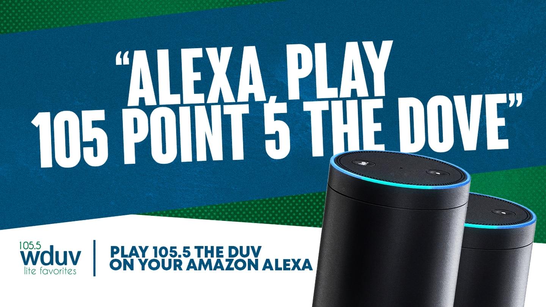 Alexa, Play 105.5 The Dove